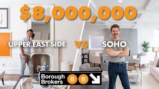 What does $8 Million Buy You in SoHo vs Upper East Side ft. Ryan Serhant | Borough Brokers