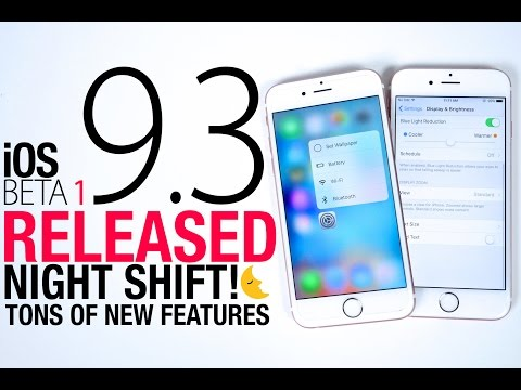 iOS 9.3 Beta 1 Released - Night Shift, New 3D Toggles & Many New Features