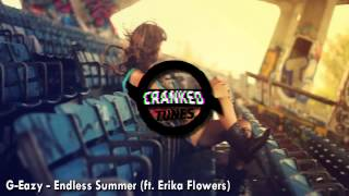 G-Eazy - Endless Summer (ft. Erika Flowers) + Download