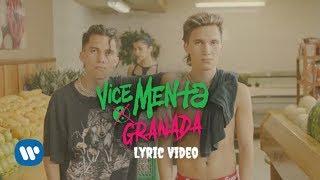 Vice Menta - Granada (Official Lyric Video)