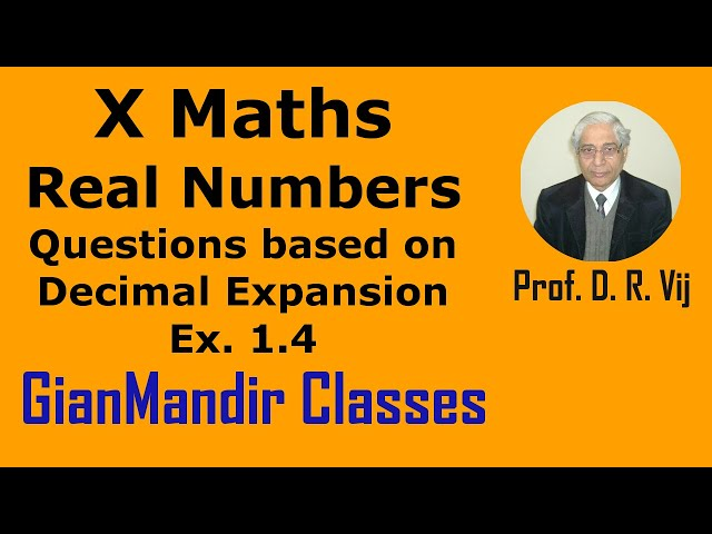 X Maths   Real Numbers   Questions based on Decimal Expansion   Ex. 1.4 by Preeti Ma'am