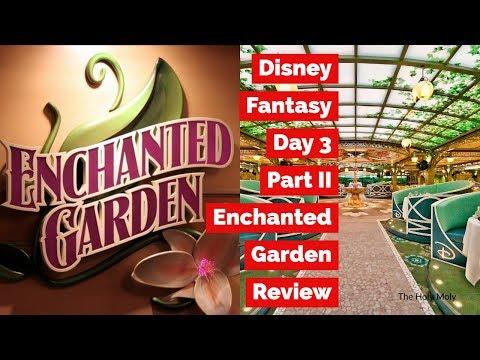 Disney Fantasy Enchanted Garden Review