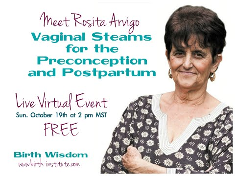 Vaginal Steams for Preconception and Postpartum with Rosita