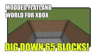 Modded Flatland World for Xbox w/ Download Link (Dig Down 65 BLOCKS!) Mp3