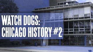 Watch Dogs: The History of Chicago #2