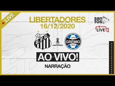 🔴 AO VIVO: SANTOS 4 x 1 GRÊMIO | CONMEBOL LIBERTADORES (16/12/20)