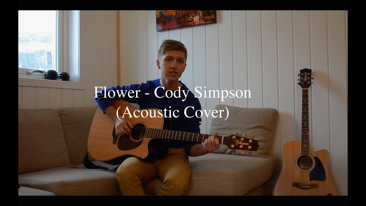 Flower Cody Simpson Acoustic Cover Youtube