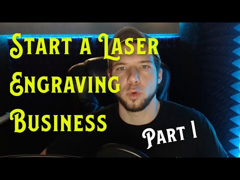 How To Start A Laser Engraving Business