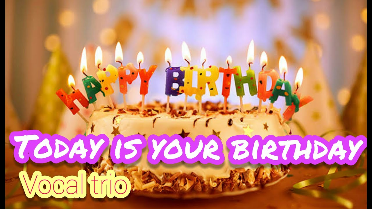 Today Is Your Birthday Vocal Trio Cute766