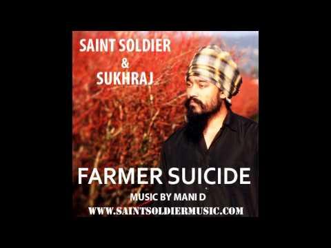 Saint Soldier ft Sukhraj Farmer Suicide -...