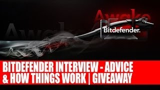 Bitdefender Interview - Advice on Security, Malware, Viruses & More | Total Security 2014 Giveaway