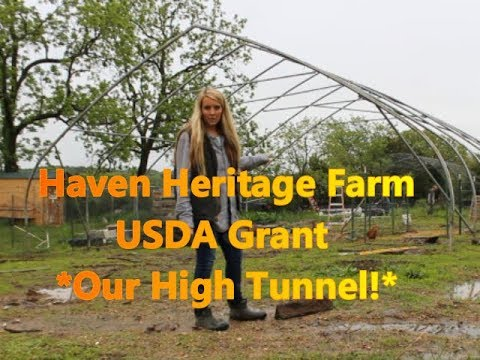 USDA Grant * High Tunnel * Greenhouse Project