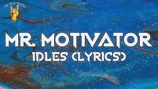 IDLES - MR.MOTIVATOR (Lyrics)   The Rock Rotation