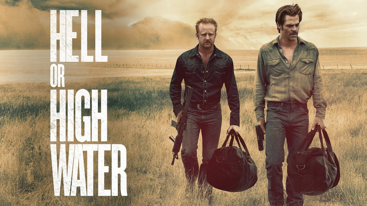 'Hell or High Water' is the Western we need