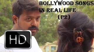 Bollywood Songs In Real Life 2!    Picture entertainment