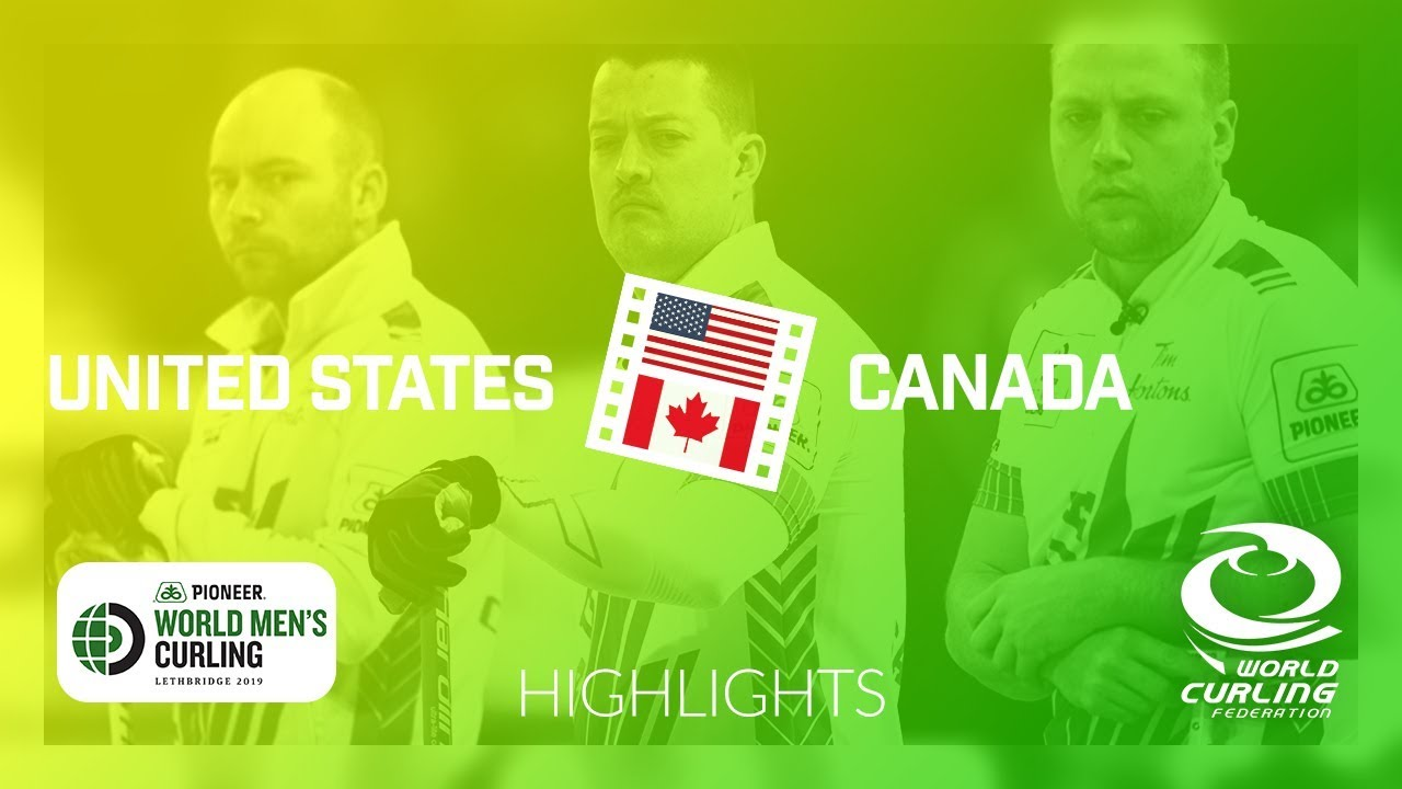 HIGHLIGHTS: United States v Canada - Pioneer Hi-Bred World Men's Curling  Championship 2019