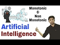 Monotonic and Non-Monotonic Reasoning in artificial intelligence in hindi | #23