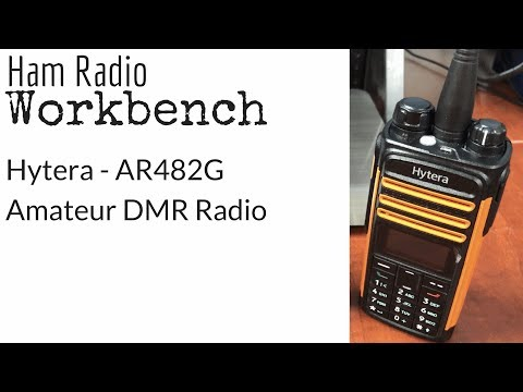 Introducing the Hytera AR482G DMR Radio - Ham Radio Workbench