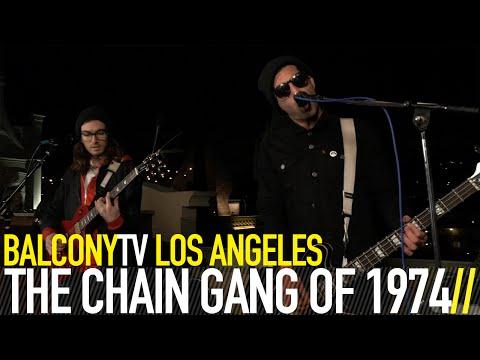 THE CHAIN GANG OF 1974 - SLEEPWALKING (BalconyTV)