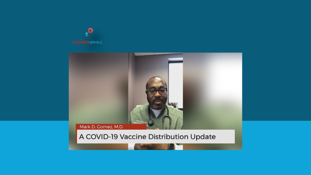 A COVID-19 Vaccine Distribution Update