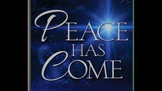 Peace Has Come Christmas Cantata 2018