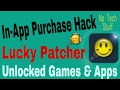 In-App Purchase Hack | Lucky Patcher | Unlock Paid Apps & Games.