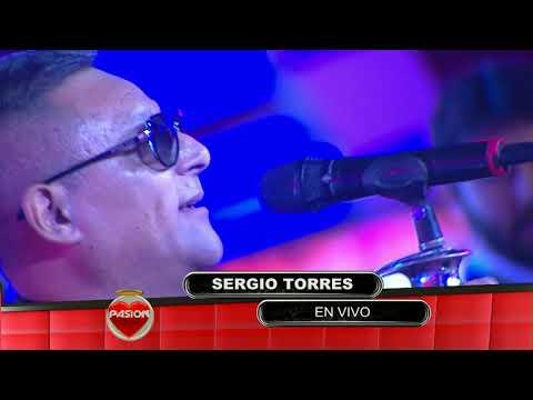 Sergio Torres en vivo en Pasion de Sabado 19 8 2017 parte 2