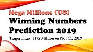 Mega Millions Winning Strategy and Number Prediction - $192 Million