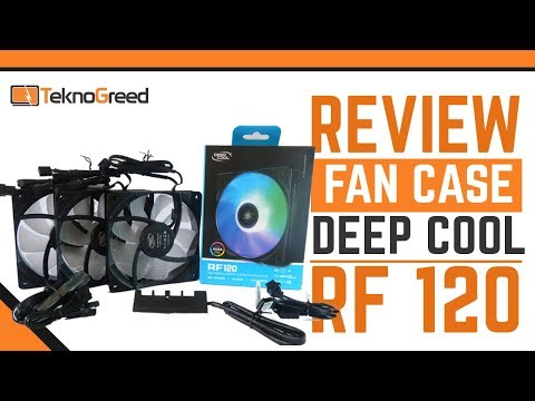 Review Fan Case Deep Cool RF 120,  3 in 1  RGB LED (Bahasa Indonesia)
