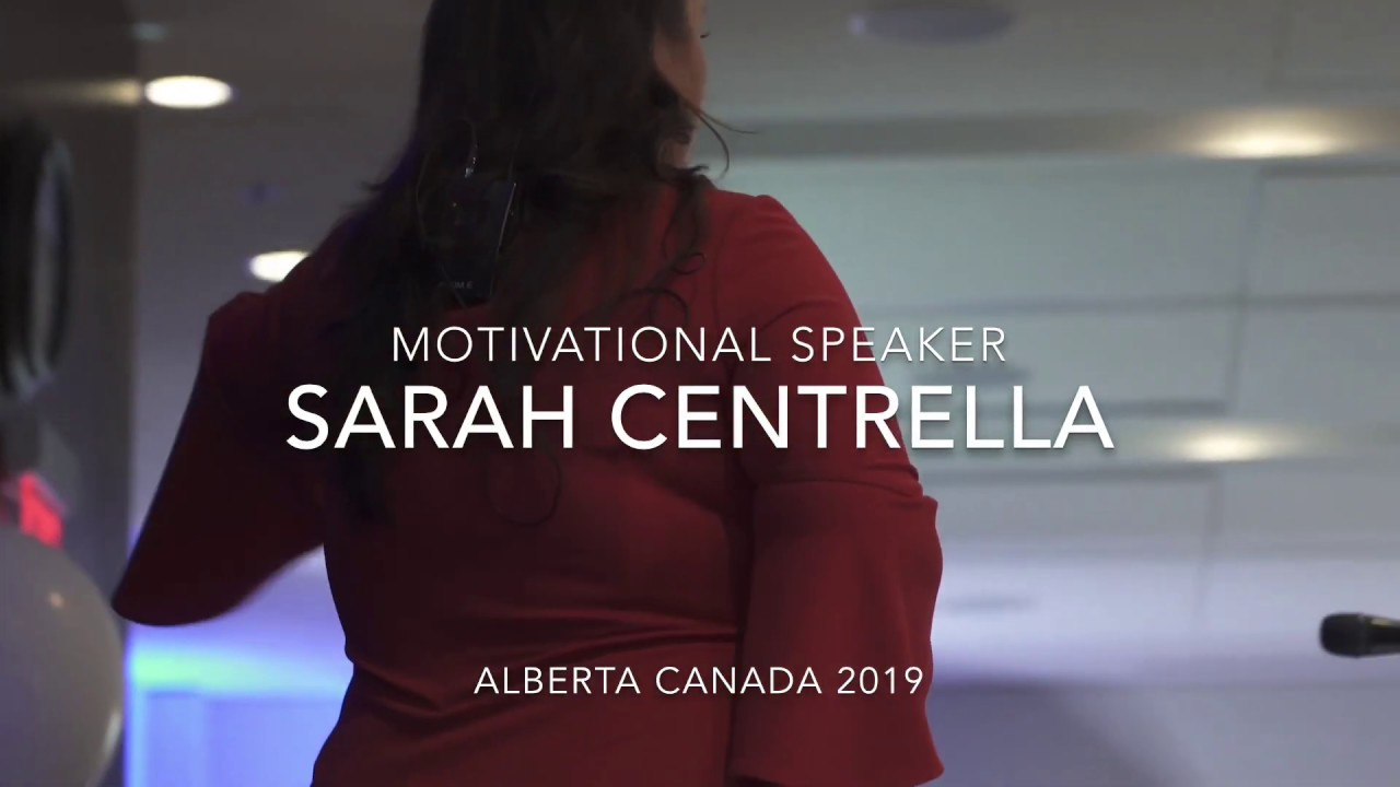 Motivational Speaker Sarah Centrella