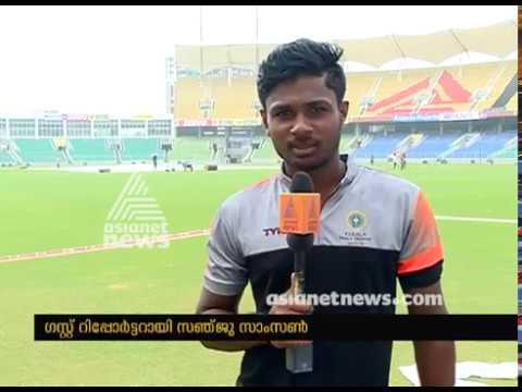 Sanju Samson News reporting for Asianet news at Greenfield International Stadium