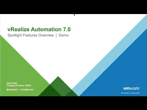 VMware vRealize Automation 7 Spotlight Overview and Demo