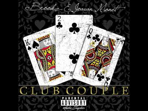 "Brookz & Joavan Monet- ""Henny Talkin'"" Ft. Gringo Black (Audio) I ""Club Couple"""