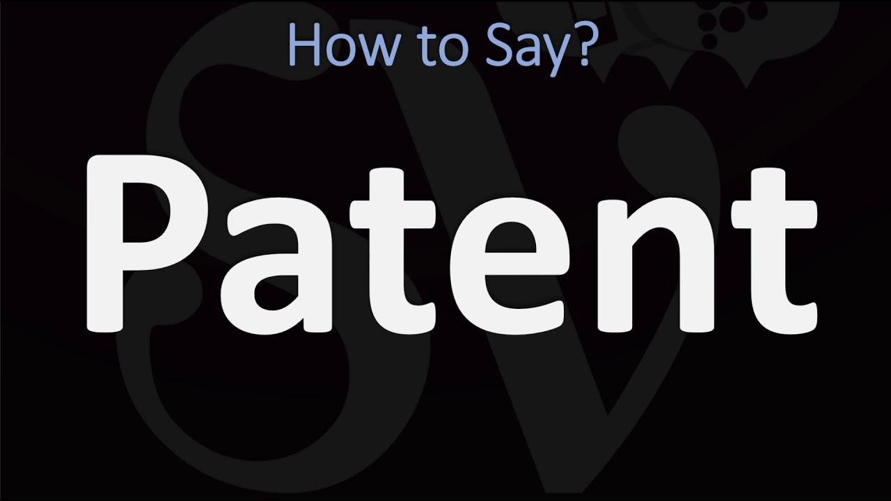 How to Pronounce Patent? (11 WAYS!) British Vs US/American English  Pronunciation