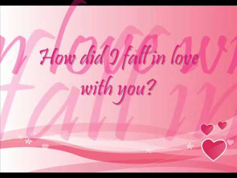 How did I fall in love with you - Backstreet Boys Lyric