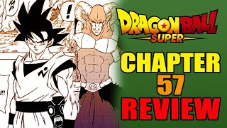 Goku's Here! Dragon Ball Super Manga Chapter 57 REVIEW