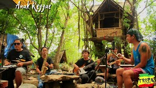 Download Anak - Tropa Vibes Reggae Cover