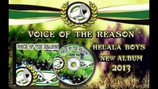 "ALBUM HELALA BOYS ""VOICE OF THE REASON"": 9- OUTRO"