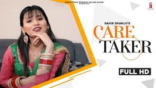 Care Taker (Sahib Dhanju) Mp3 Song Download