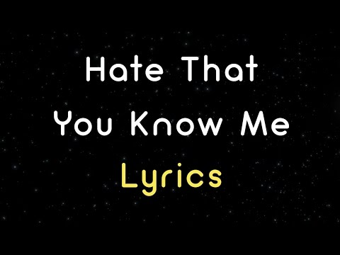 Bleachers - Hate That You Know Me (Lyrics) HD