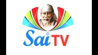 Sai TV Live | Sai TV | Sai TV Live Official