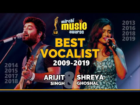 Mirchi Music Awards | Every Best Vocalist Winner | 2009-2019 | Arijit Singh | Shreya Ghoshal from YouTube · Duration:  4 minutes 1 seconds