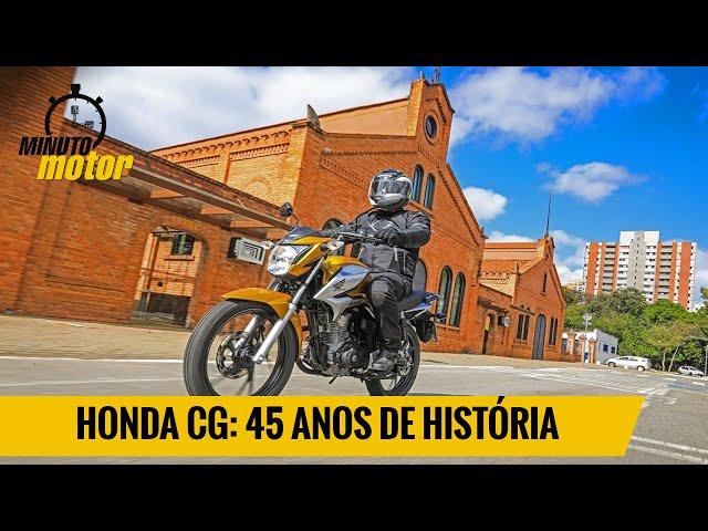 HONDA CG: 45 ANOS DE HISTÓRIA