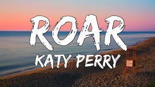 Roar - Katy Perry (Lyrics)