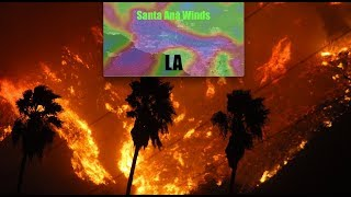 "60+mph ""Santa Ana Winds"" to persist near LA for 48 hours - Huge"