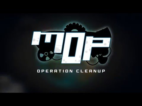 MOP: Operation Cleanup - Trailer