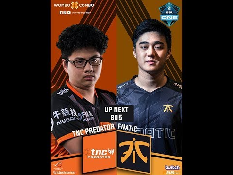 TNC-Predator vs Fnatic Game 1 l ESL One Birmingham 2018 Southeast Asia Qualifier | Finals (BO5)