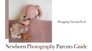 Newborn Photography Wrapping Tutorial No 8