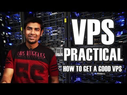 VPS Practical | How to get a good VPS