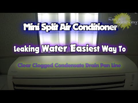 Mini Split Air Conditioner Leaking Water Easiest Way To Clear Clogged Condensate Drain Pan Line